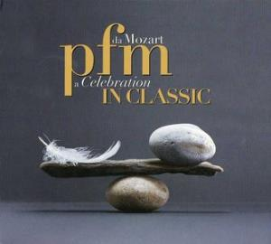 Premiata Forneria Marconi (PFM) - PFM In Classic: Da Mozart A Celebration CD (album) cover