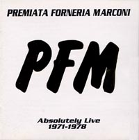 Premiata Forneria Marconi (PFM) PFM - The Best Of Absolutely Live 1971-1978  album cover