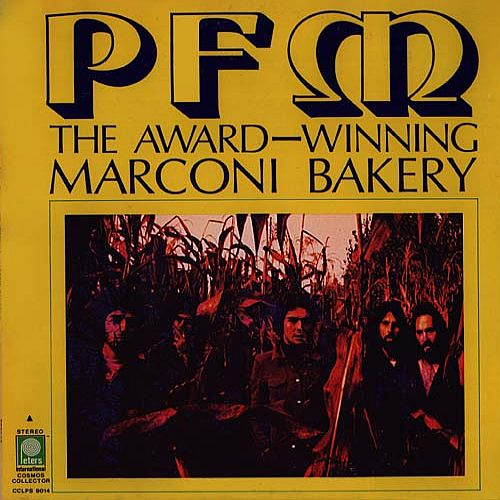 Premiata Forneria Marconi (PFM) PFM - The Award-Winnig Marcony Bakery  album cover