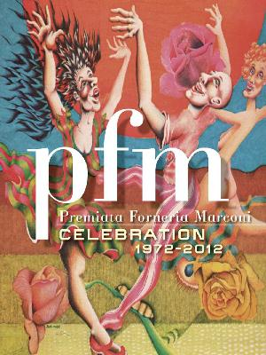 Premiata Forneria Marconi (PFM) - Celebration 1972-2012 CD (album) cover
