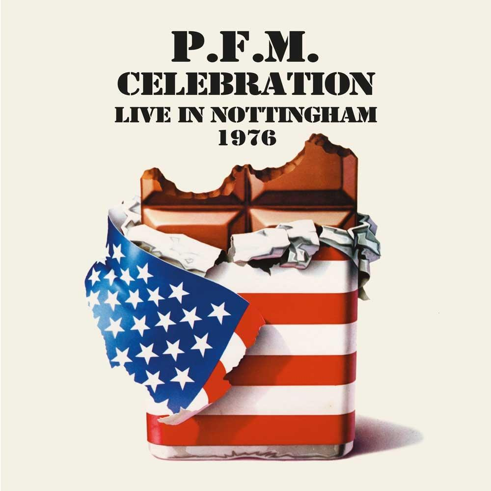 Premiata Forneria Marconi (PFM) - Celebration - Live in Nottingham 1976 CD (album) cover