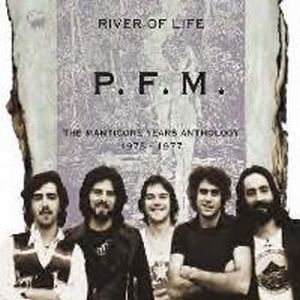 Premiata Forneria Marconi (PFM) River Of Life: The Manticore Years Anthology 1973-1977 album cover