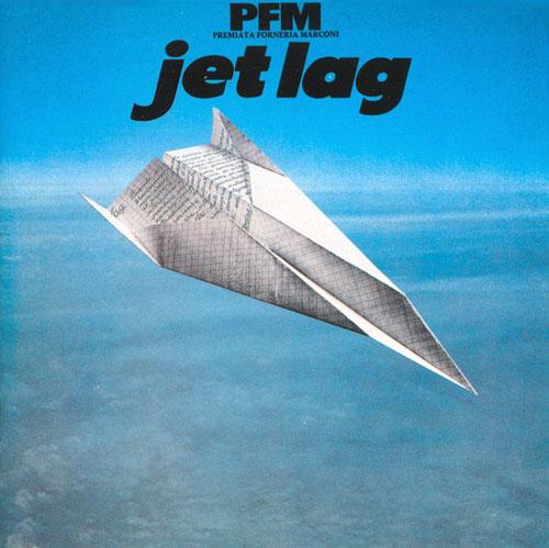Jet Lag by PREMIATA FORNERIA MARCONI (PFM) album cover