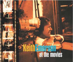 Keith Emerson - At The Movies CD (album) cover