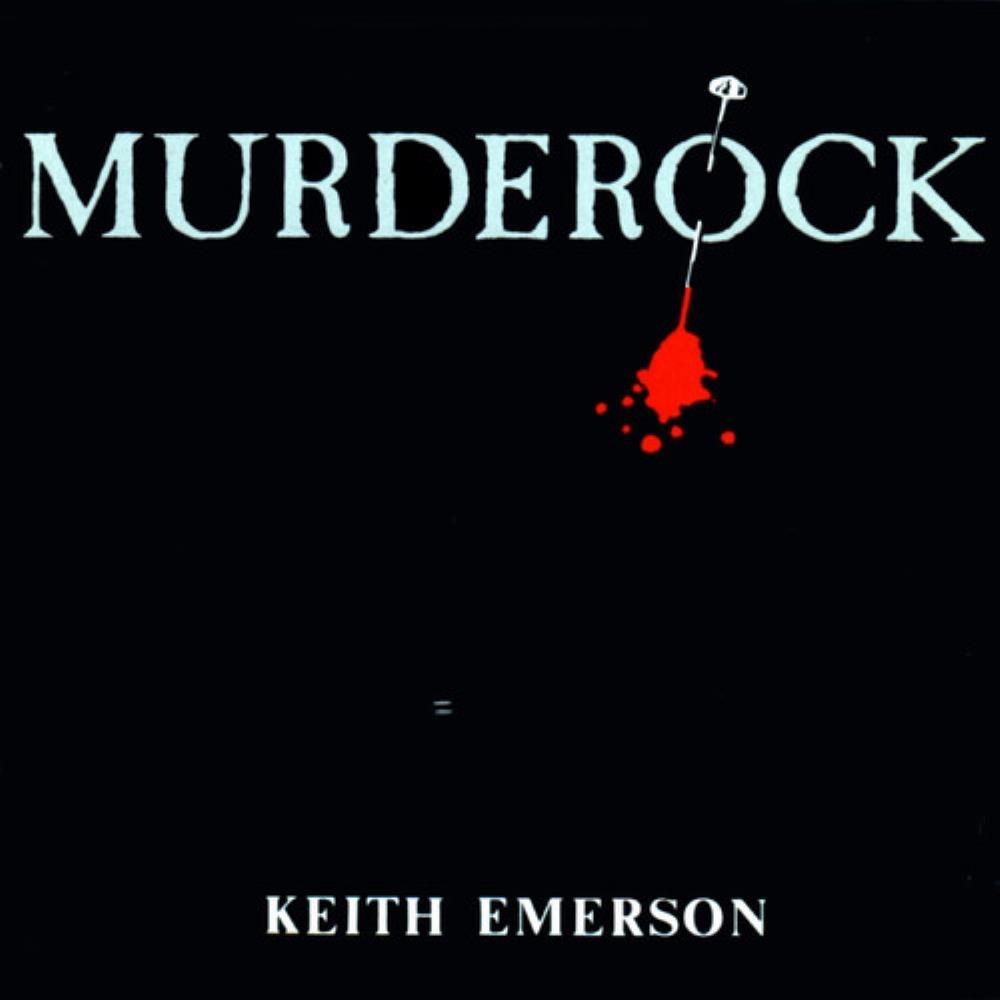 Murderock - Uccide A Passo Di Danza (OST) by EMERSON, KEITH album cover