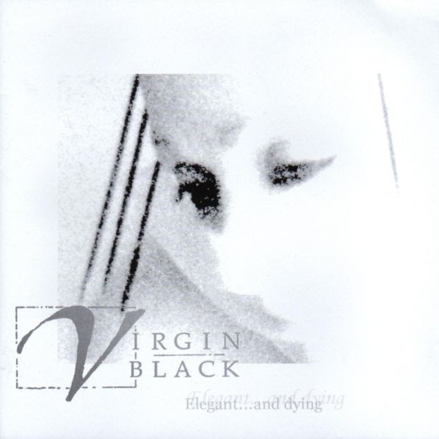 Virgin Black - Elegant... and Dying CD (album) cover