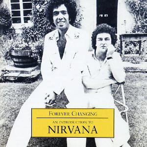 Nirvana - Forever Changing: An Introduction To Nirvana CD (album) cover