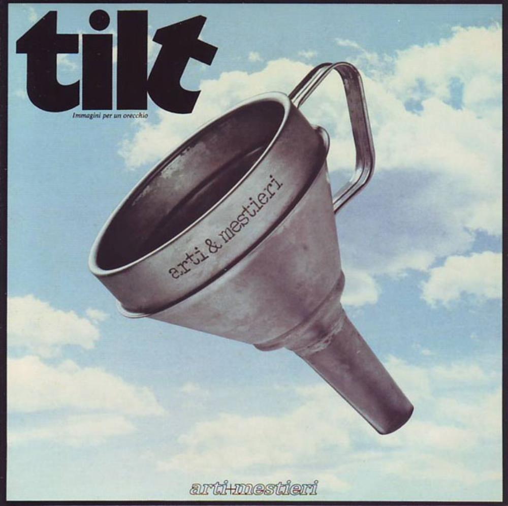 Tilt - Immagini Per Un Orecchio by ARTI E MESTIERI album cover