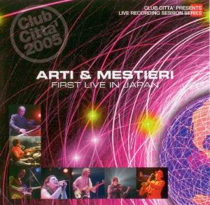 First Live in Japan by ARTI E MESTIERI album cover