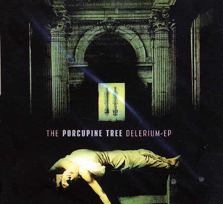 Porcupine Tree Delerium EP album cover