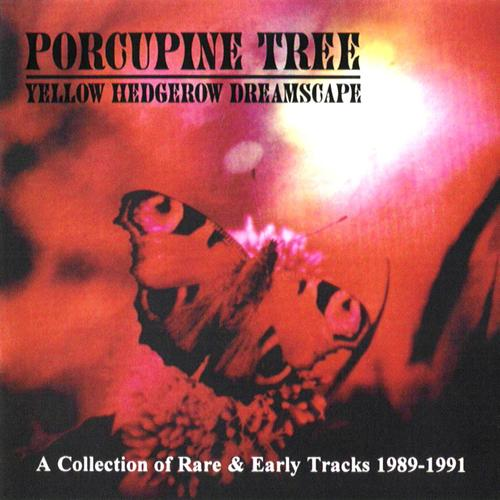 Porcupine Tree - Yellow Hedgerow Dreamscape CD (album) cover