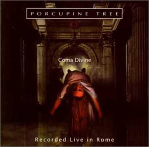 Porcupine Tree - Coma Divine Live CD (album) cover