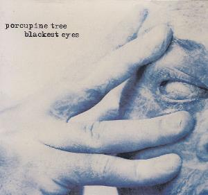 Porcupine Tree Blackest Eyes album cover