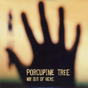 Porcupine Tree Way Out Of Here album cover
