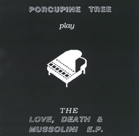 Porcupine Tree - Love, Death & Mussolini (K7)  CD (album) cover