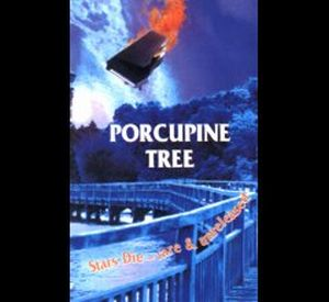 Porcupine Tree Stars Die - Rare and Unreleased album cover