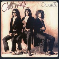 Opus X by CHILLIWACK album cover