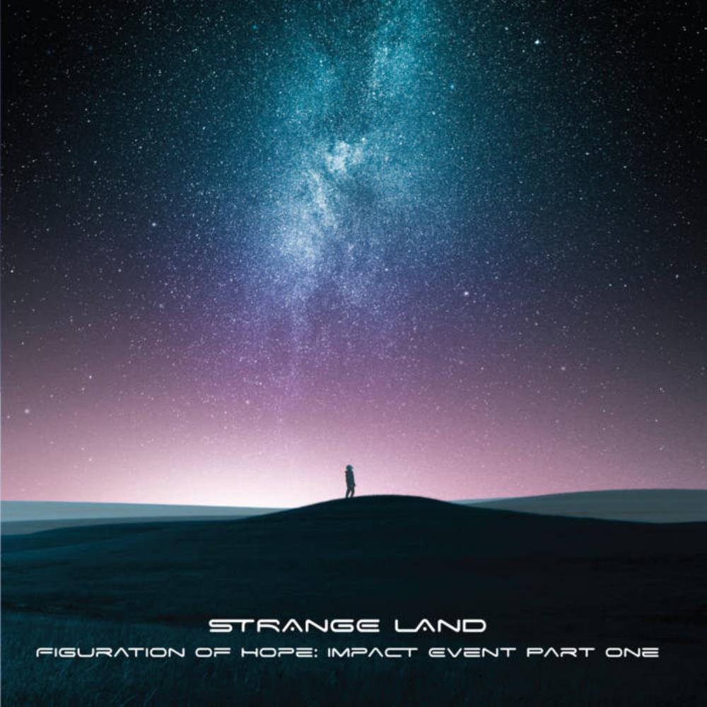 Figuration Of Hope: Impact Event Part One by Strange Land album rcover