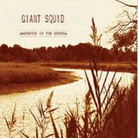 Giant Squid - Monster in the Creek CD (album) cover