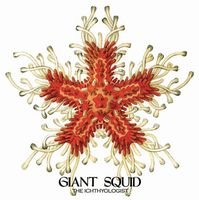 Giant Squid - The Ichthyologist CD (album) cover