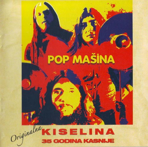 Originalna Kiselina: 35 Godina Kasnije by POP MASINA album cover