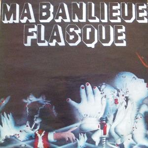 Ma Banlieue Flasque Ma Banlieue Flasque album cover