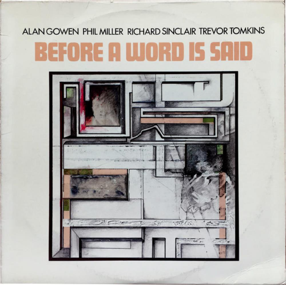 Before A Word Is Said by GOWEN - MILLER - SINCLAIR - TOMKINS album cover