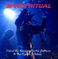 Space Ritual - Live At The Venusian Electric Ballroom In The Cygnus 5 Galaxy CD (album) cover