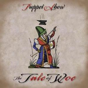 Puppet Show - The Tale Of Woe CD (album) cover