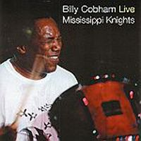 Billy Cobham Billy Cobham Live: Mississippi Knights album cover