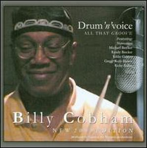Billy Cobham Drum N Voice - All That Groove album cover