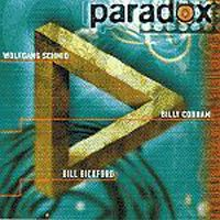 Billy Cobham Wolfgang Schmid / Bill Bickford / Billy Cobham: Paradox album cover