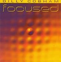 Billy Cobham - Focused CD (album) cover