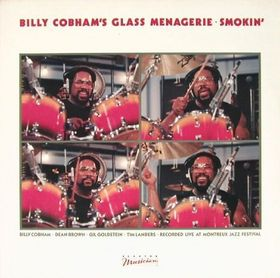 Billy Cobham Billy Cobham's Glass Menagerie: Smokin' album cover