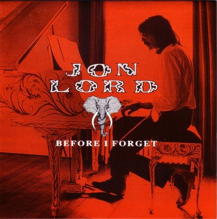 Before I Forget by LORD, JON album cover