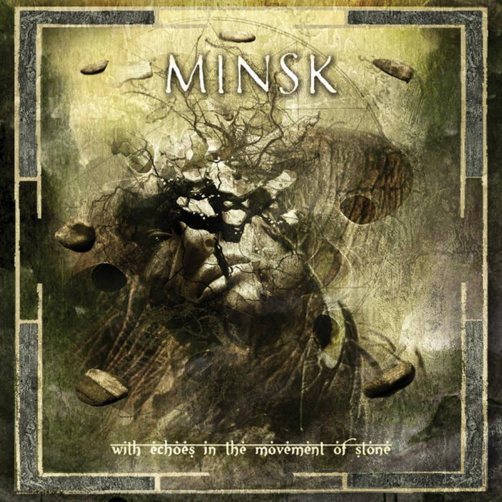 With Echoes In The Movement Of Stone by MINSK album cover