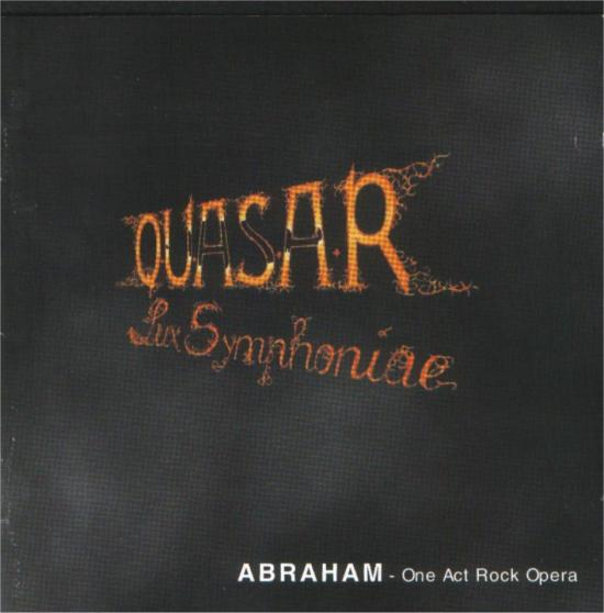 Quasar Lux Symphoniae Abraham - One Act Rock Opera album cover
