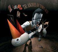 Tranches De Temps Jet? by SOCIETE DES TIMIDES À LA PARADE DES OISEAUX, LA album cover