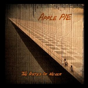 The Gates of Never by APPLE PIE album cover