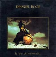 Emmanuel Booz - Le Jour o� les Vaches... CD (album) cover