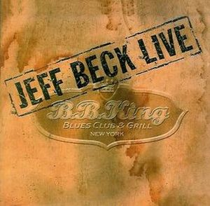 Live At BB King Blues Club by BECK, JEFF album cover