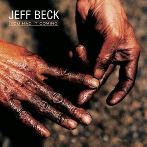 Jeff Beck - You Had It Coming CD (album) cover