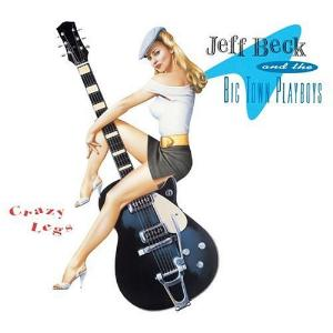 Jeff Beck Crazy Legs ( with The Big Town Playboys) album cover