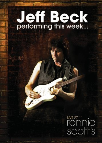 Jeff Beck performing this week...live at Ronnie Scott's album cover