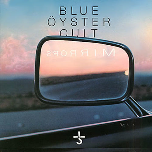 Blue Oyster Cult - Mirrors CD (album) cover