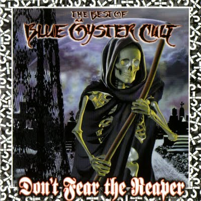 Blue �yster Cult - Don't Fear the Reaper: The Best of Blue �yster Cult CD (album) cover