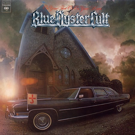 Blue �yster Cult - On Your Feet Or On Your Knees CD (album) cover