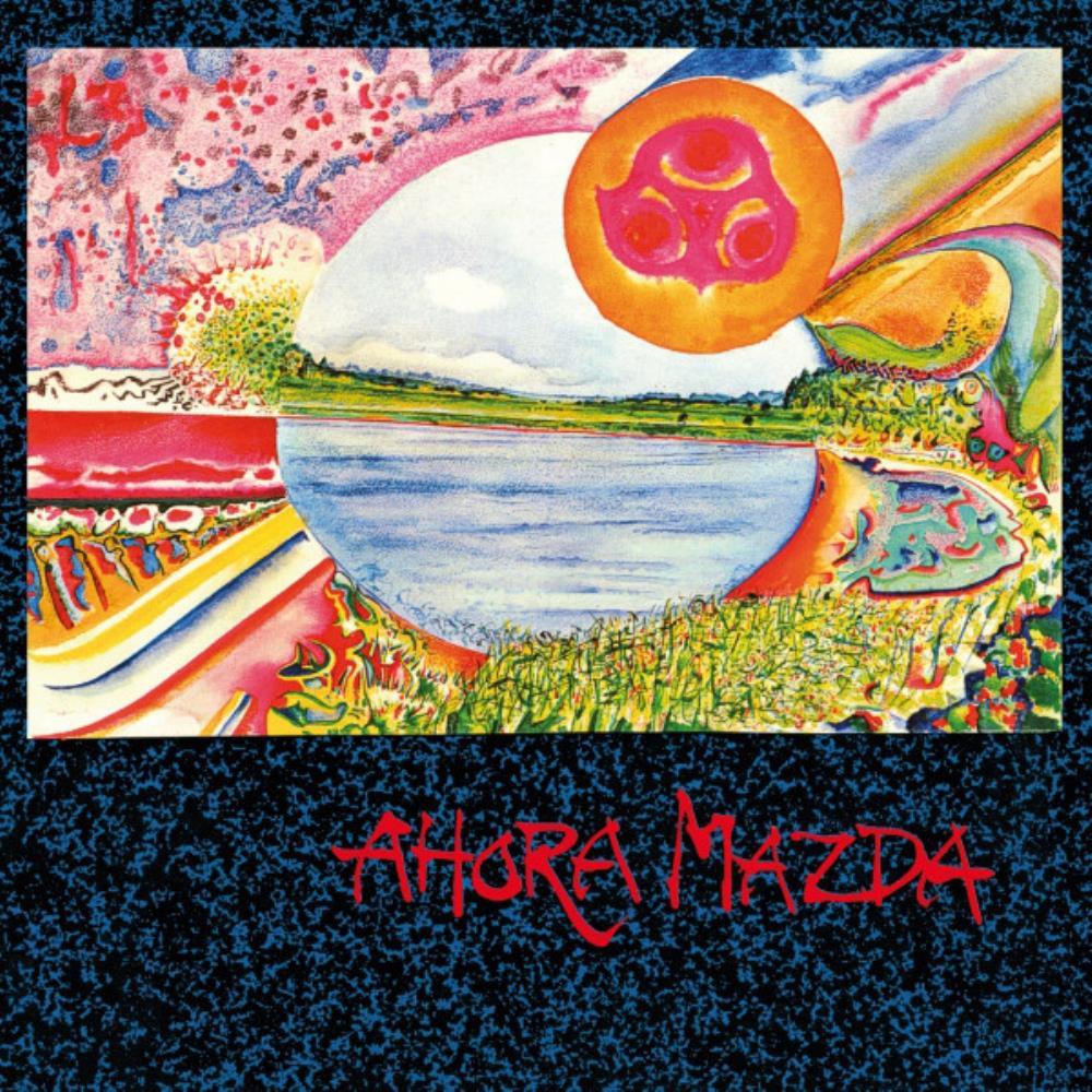Ahora Mazda by AHORA MAZDA album cover