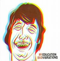 My Education Bad Vibrations album cover