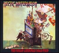 Hectic Watermelon - The Great American Road Trip CD (album) cover